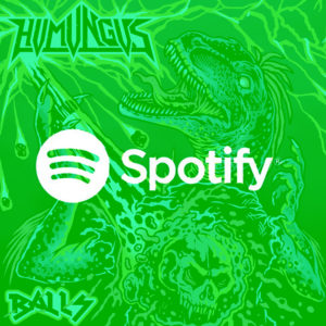 Humungus Balls Music Streaming
